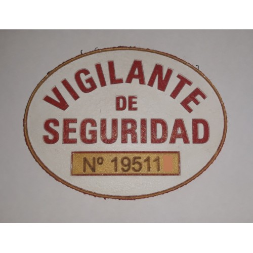 PLACA VIGILANTE DE SEGURIDAD PVC